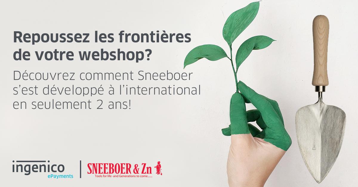 Sneeboer et Ingenico mondialisent le jardinage avec une stratégie de ...